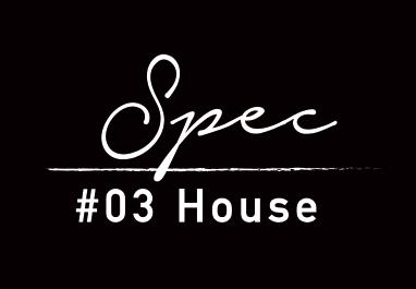 Spec #03 House